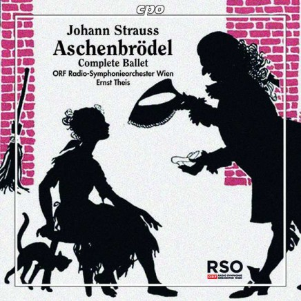 "Johann Strauss's ""Aschenbrödel"" (1899): A Modern-Day Cinderella Story Conducted By Ernst Theis"