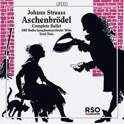 "Johann Strauss's ""Aschenbrödel"" (1899): A Modern-Day Cinderella Story Conducted By Ernst Theis"