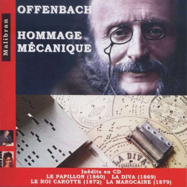 "The cover of the CD ""Offenbach: Hommage Mécanique"" on the Malibran label."