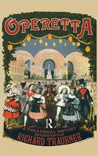 "Richard Traubner's ""Operetta: A Theatrical History."""
