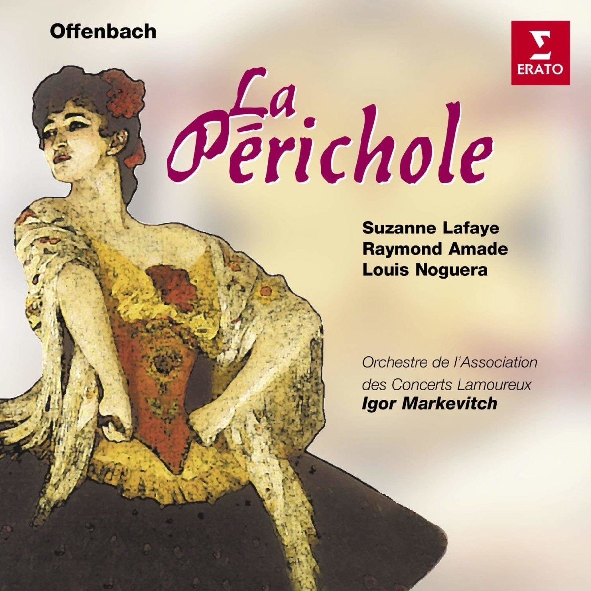 "The 1959 recording of ""La Périchole"" conducted by Igor Markevitch, on EMI."