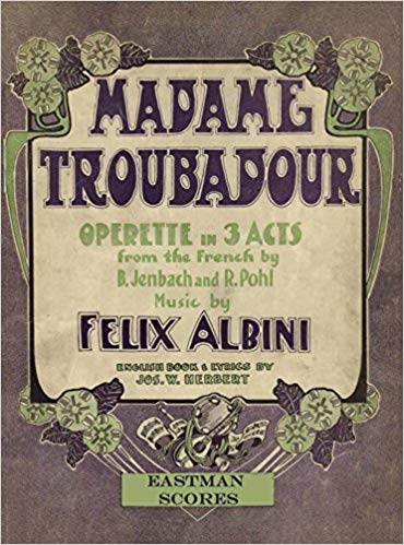 "French edition of Felix Albini's ""Madame Troubadour."""