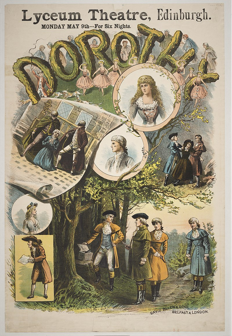 "Poster for the production of Alfred Cellier/B. C. Stephenson's ""Dorothy"" at the Royal Lyceum Theatre, Edinburgh, 1887. It starred  C. Hayden Coffin as Harry Sherwood."