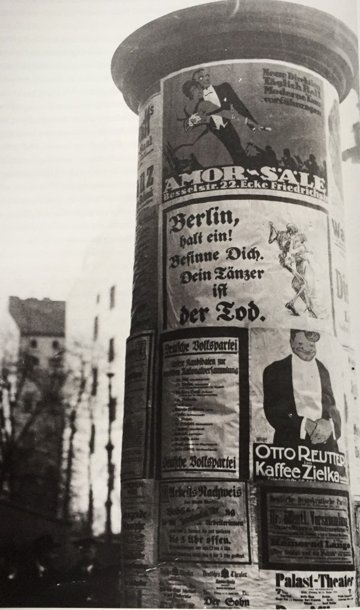 "Advertisements in Berlin in January 1919, combining political messages with show business. (Photo from the catalogue ""Berlin in der Revolution 1918/1919,"" Verlag Kettler / Staatliche Museen zu Berlin)"