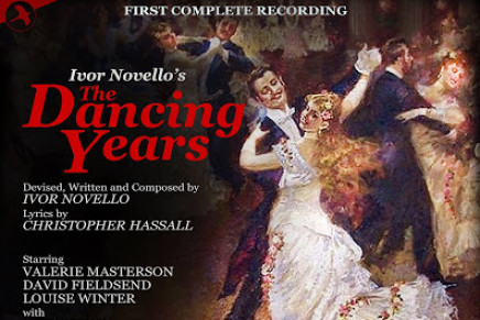 "Ivor Novello & Kurt Gänzl: ""The Dancing Years"" On JAY Records"