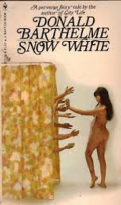 "Cover of Donald Barthelme's ""Snow White"" book."