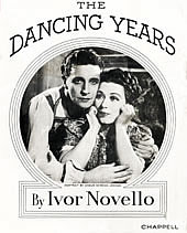 "Cover of the score of Ivor Novello's ""The Dancing Years,"" a ""musical play in 2 Acts, 13 scenes and a Masque."" Published by Chappell."