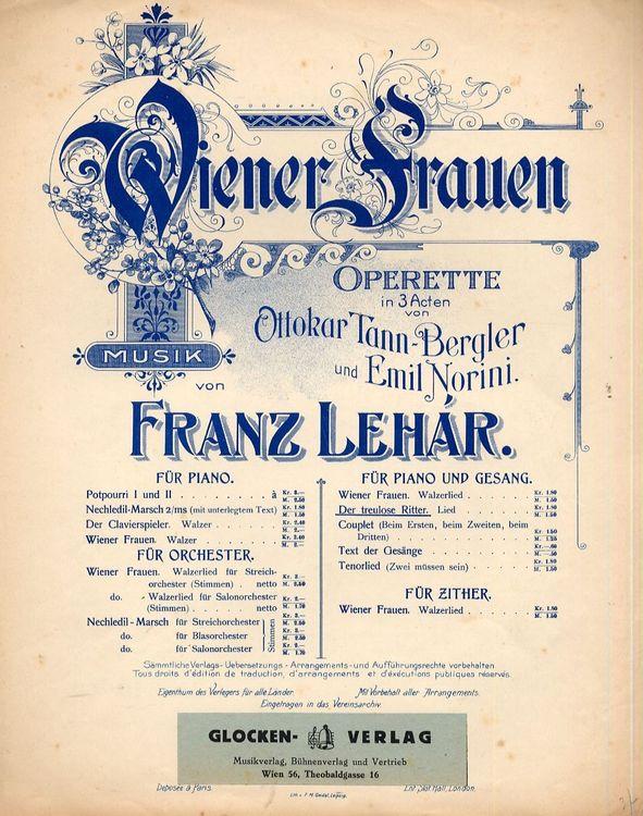 """Sheet music from Franz Lehárs """"Wiener Frauen."""""""