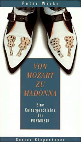 """Peter Wicke's """"Von Mozart bis Madonna,"""" at Kiepenheuer, 1998."""