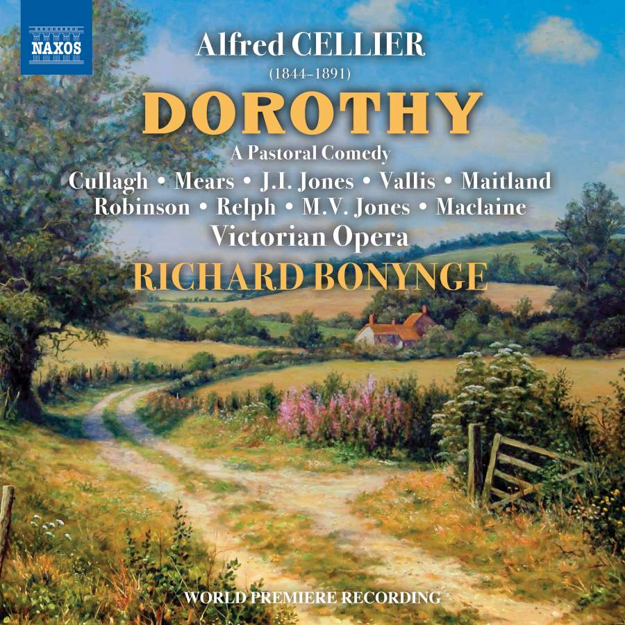 "The Richard Bonynge recording of Cellier's ""Dorothy"" on Naxos."