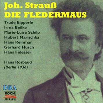 "The 1936 radio recording of ""Fledermaus"" starring Hubert Marischka."