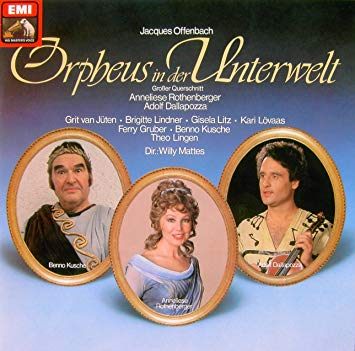 "The EMI recording of Offenbach's ""Orpheus in der Unterwelt"" with Anneliese Rothenberger."