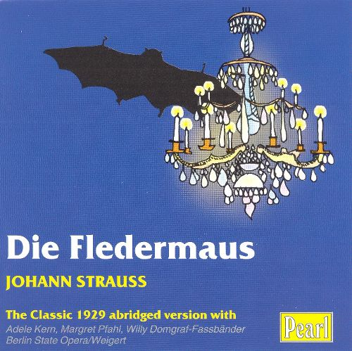 "The 1929 ""Fledermaus"" from Berlin with Adele Kern."