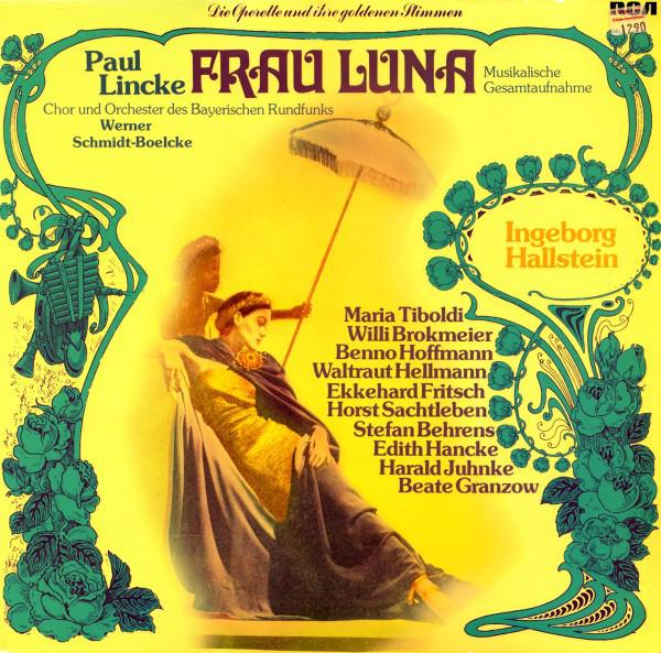 "The 1975 hightlights disc of ""Frau Luna"" starring Ingeborg Hallsein, on RCA Records."
