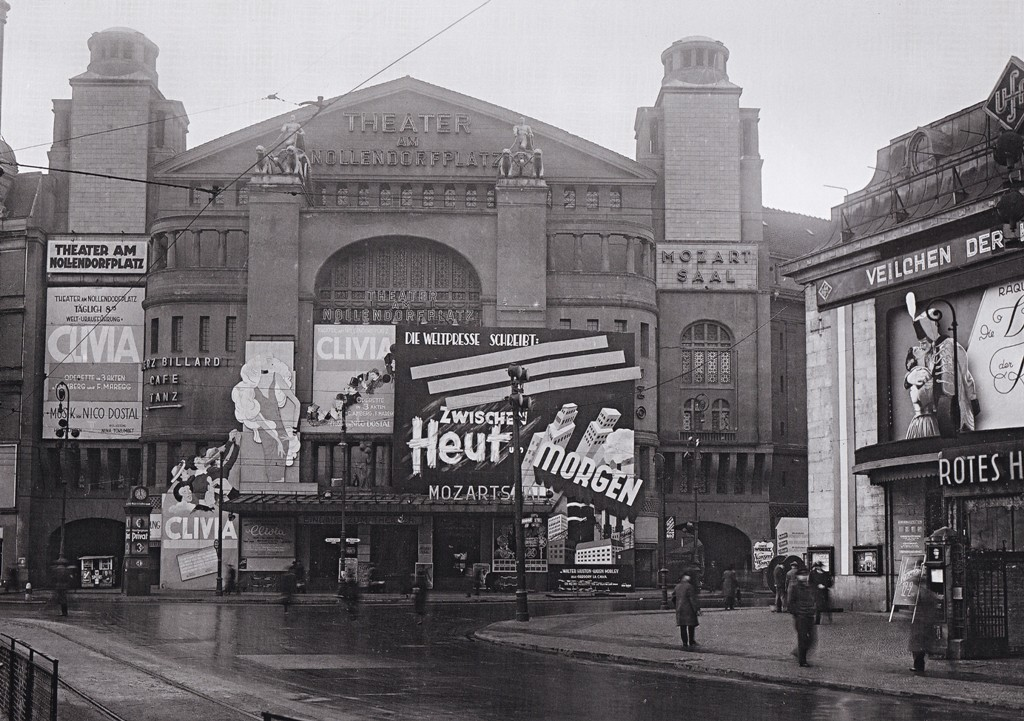 "The Theater am Nollendorfplatz at the end of 1933, with advertisement for Nico Dostal's ""Clivia."" From ""Berlin as a Cosmopolitan City: Photographs by Willy Römer 1919-1933,"" edited by Enno Kaufhold, 2013 (Braus)"