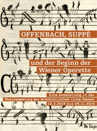 "The exhibition ""Offenbach, Suppè und der Beginn der Wiener Operette,"" curated by Thomas Aigner, 2019."