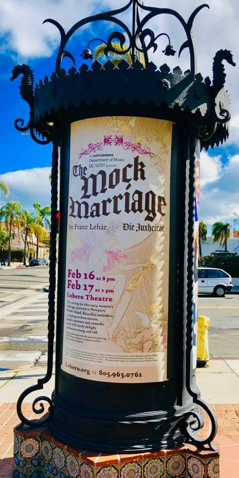 "Advertisement for Lehár's ""The Mock Marriage"" (""Die Juxheirat"") in Santa Barbara, California. (Photo: Private)"