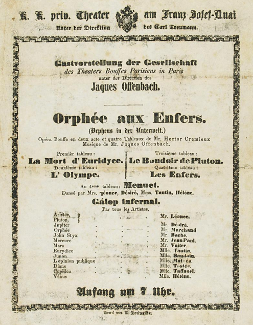 "Poster for the 1861 performance of the Bouffes Parisiens in Vienna with ""Orphée aux enfers,"" conducted by Jacques Offenbach and with Lise Tautin. (Photo: Archive Theatermuseum Wien)"