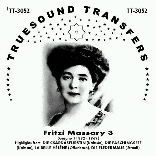 "The Truesound Transfers edition of ""Faschingsfee"" includes 12 numbers from the show, sung by Fritzi Massary."