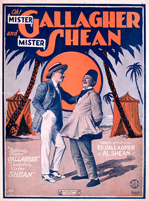 "Sheet music to Gallagher and Shean's ""Positively Mr. Gallagher, Absolutely Mr. Shean."""