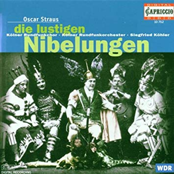 "The Capriccio edition of Oscar Straus's ""Die lustigen Nibelungen"" from Cologne."