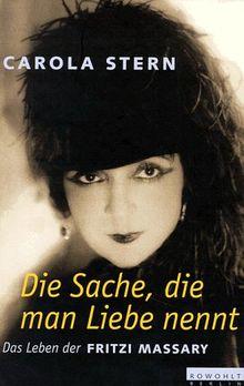 """The Carola Stern book """"Fritzi Massary: Die Sache, die man Liebe nennt."""" (Photo: Rowohlt)"""