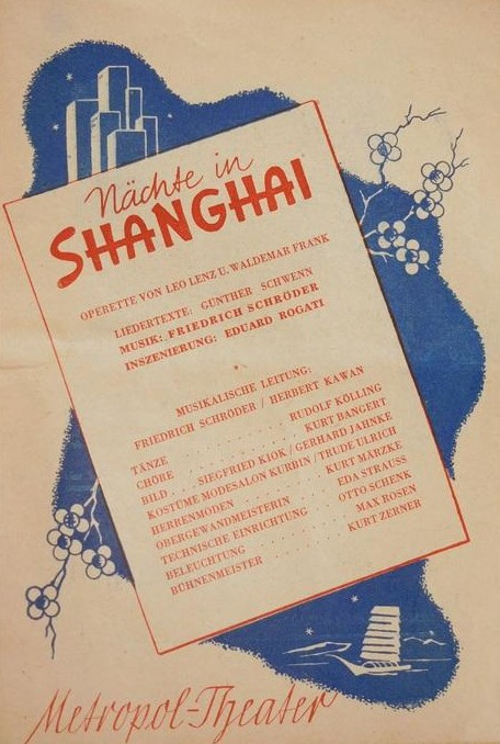 "Playbill for the 1947 production of ""Nächte in Shanghai"" at Berlin's Metropoltheater, staged by Eduard Rogati."