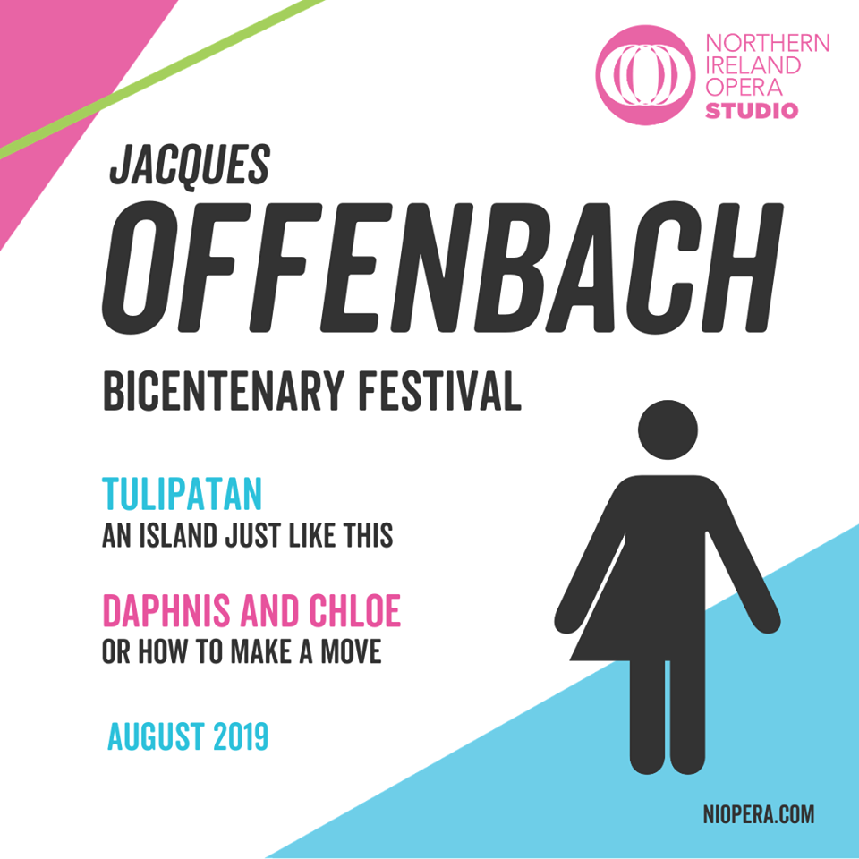 "Poster for Opera Northern Irelands ""Offenbach Bicentenary Festival,"" 2019."