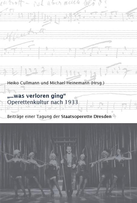 "The 2019 publication ""...was verloren ging,"" edited by Heiko Cullmann and Michael Heinemann."