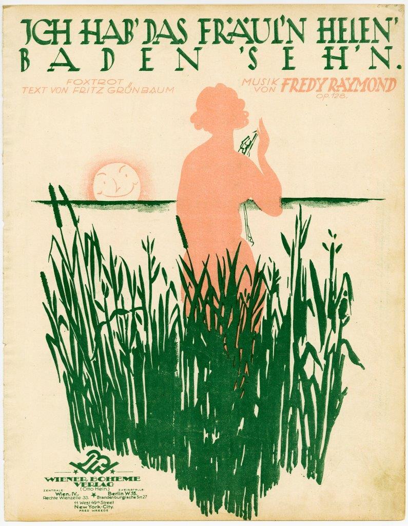 "Sheet music cover for ""Ich hab das Fräulein Helen baden sehn"" by Fritz Grünbaum/ Fred Raymond, 1925. (Photo: Evelin Förster Collection)"