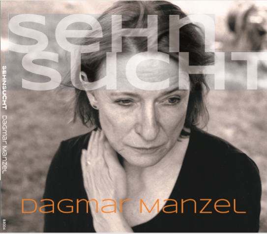 "The cover of Dagmar Manzel's album ""Sehnsucht."""