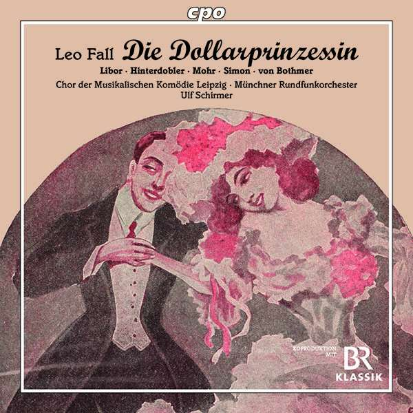 "The cover for the cpo edition of Leo Fall's ""Die Dollarprinzessin."""