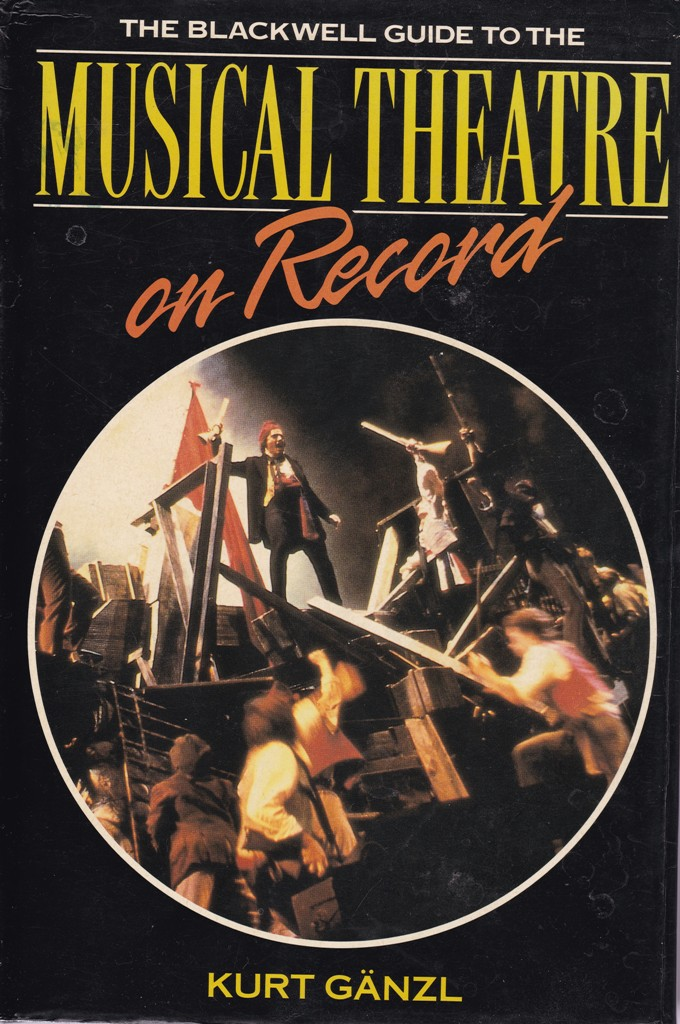 "Cover of Kurt Gänzl's ""The Blackwell Guide to the Musical Theatre on Record,"" first published in 1990."