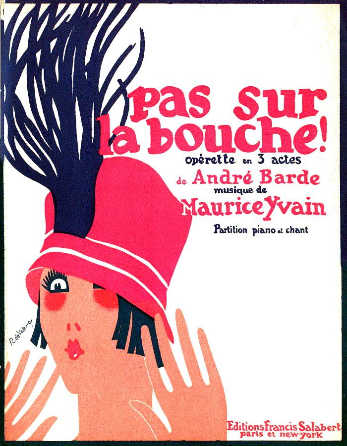 """Vorderseite des Klavierauszugs zu Yvains """"Pas sur la bouche."""" (Photo: Design von Roger de Valerio)"""