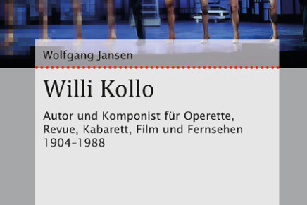 Catch Him If You Can? A New Biography Of Willi Kollo (1904-1988) Discussing His Nazi History
