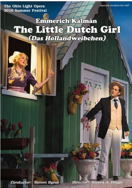 "The DVD version of Kálmán's ""Hollandweibchen"" based on an Ohio Light Opera production. (Photo: Operetta Foundation)"