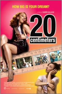 "Poster for the 2005 film ""20 Centimeters"" by Ramón Salazar, with Mónica Cervera as Marieta and Pablo Puyol as Raúl, the man who loves ""all"" of Marieta."