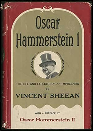 "The cover of ""Oscar Hammerstein I: The Life and Exploits of an Impresario""."