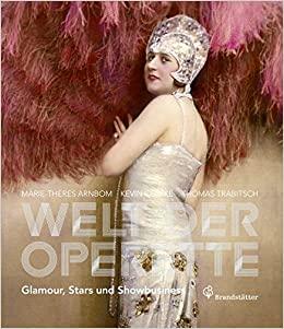 """Betty Fischer on the cover of """"Welt der Operette: Glamour, Stars und Showbusiness."""" (Photo: Bradnstätter Verlag / Österreichisches Theatermuseum)"""