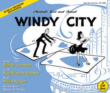 "The World-Premiere Recording Of Walter Jurmann's ""Windy City"" (1946)"