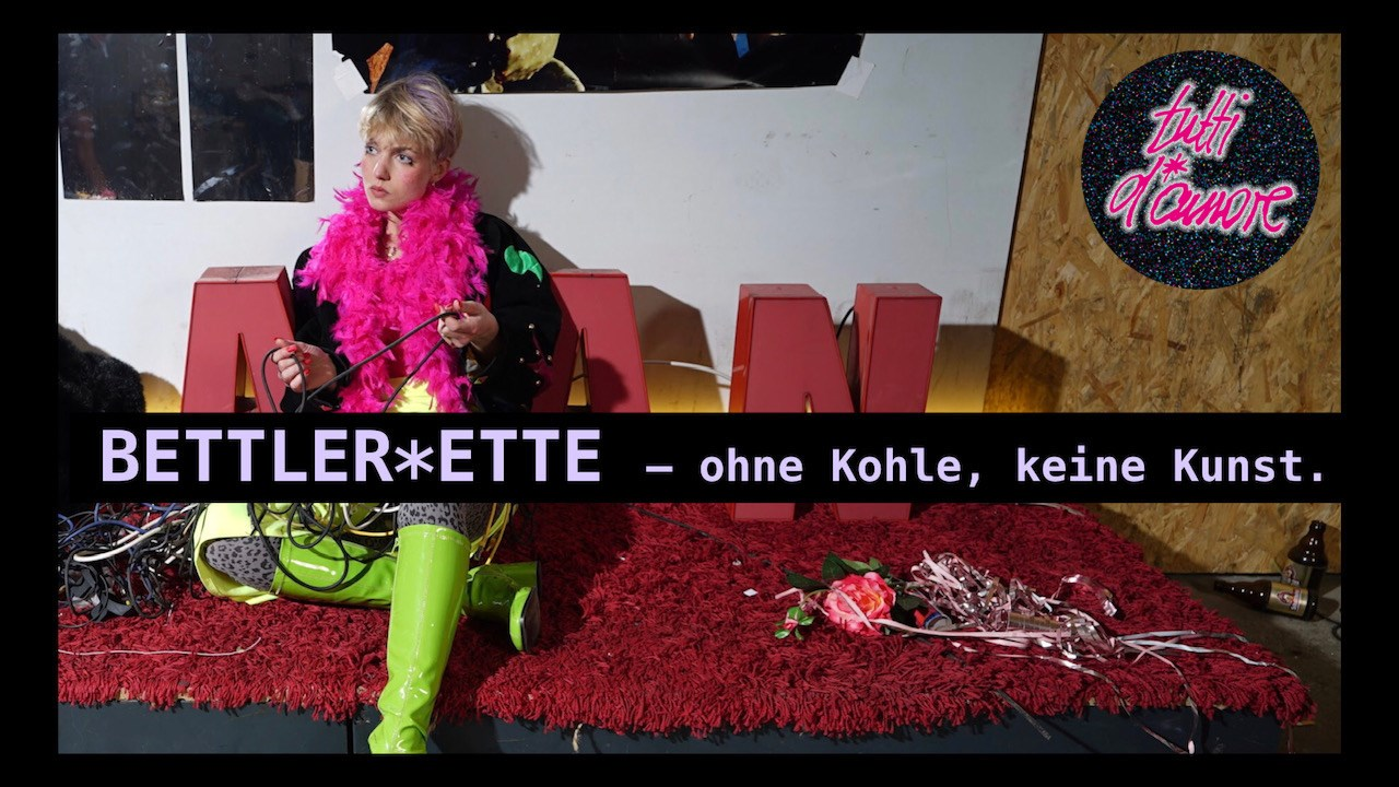 "The poster for tutti d*amore's production of ""Bettler*ette - ohne Kohle, keine Kunst."" (Photo: tutti d*amore)"