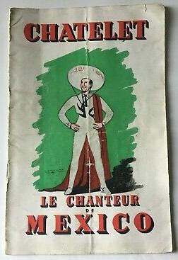 """The 1951 Théâtre du Châtelet program for """"Chanteur de Mexico."""" (Photo: ebay)"""