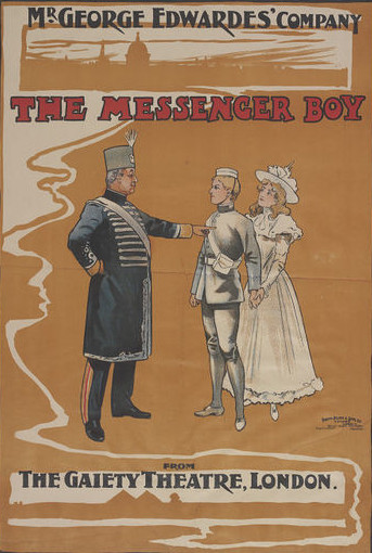 """Poster for """"The Messenger Boy"""" at the Gaiety Theatre."""