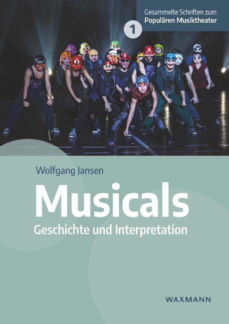 """Wolfgang Jansen's """"Musicals: Geschichte und Interpretation."""" (Photo: Waxmann Publishing)"""