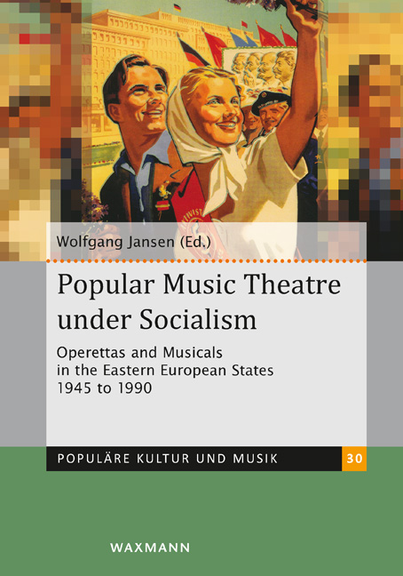 "Wolgang Jansen's ""Popular Music Theatre Under Socialism."" (Photo: Waxmann)"
