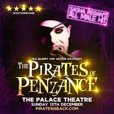 "Advertisement for the December 2020 production of Sasha Regan's ""Pirates of Penzance"" at the Palace Theatre, London."