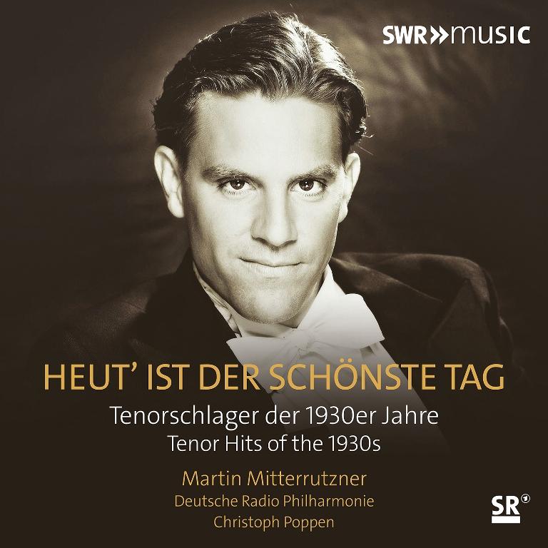"""Martin Mitterrutzner's album """"Heut' ist der schönste Tag."""" (Photo: SWR Music/Naxos)"""