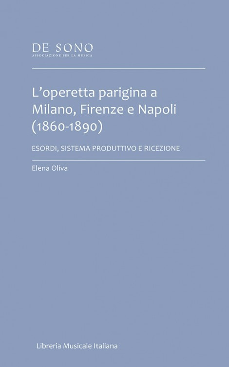Das Buch von Elena Oliva über die Pariser Operette in Italien. (Foto: Libreria Musicale Italiana)