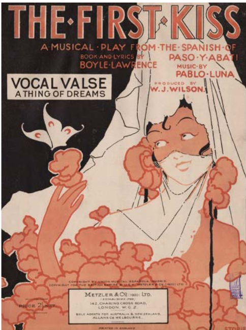 """Sheet music cover for Pablo Luna's """"The First Kiss,"""" London 1924. (Photo: National Library of Australia, Camberra)"""