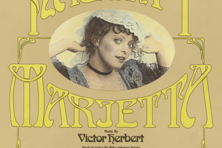"""The Smithsonian's 1981 Recording Of """"Naughty Marietta"""" On CD For The First Time"""